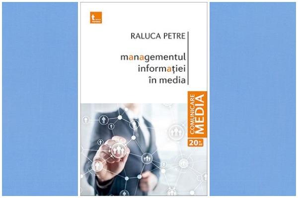 managementul-informatiei-in-media-raluca-petre